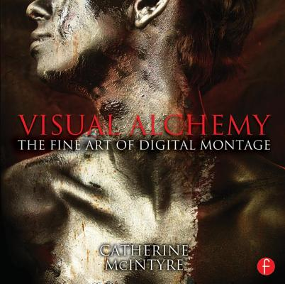 Visual Alchemy By McIntyre, Catherine