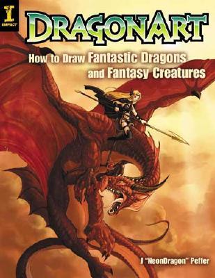 Dragonart By Peffer, J. 'NeonDragon'/ Peffer, Jessica
